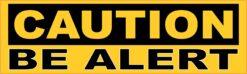 Caution Be Alert Vinyl Sticker