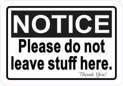 Do Not Leave Stuff Here Vinyl Sticker