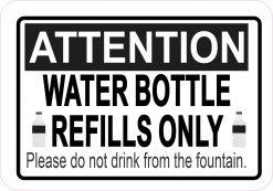 Water Bottle Refills Only Magnet