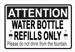 Water Bottle Refills Only Vinyl Sticker