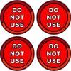Do Not Use Vinyl Stickers