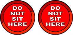 Red Do Not Sit Here Vinyl Stickers