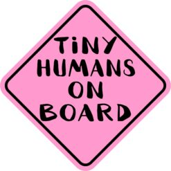 Pink Tiny Humans on Board Vinyl Sticker