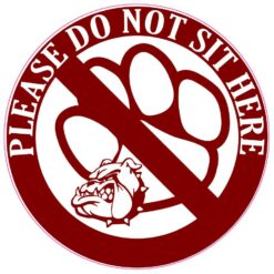 Maroon Bulldog Do Not Sit Here Vinyl Sticker