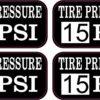 Tire Pressure 15 PSI Vinyl Stickers