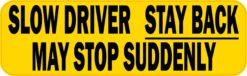 Slow Driver Vinyl Sticker