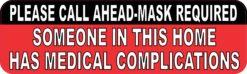 Call Ahead Medical Complications Magnet