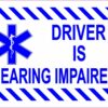 Driver Is Hearing Impaired Vinyl Sticker
