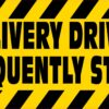 Delivery Driver Frequently Stops Vinyl Sticker