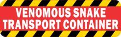 Venomous Snake Transport Container Magnet