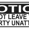 Do Not Leave Property Unattended Vinyl Sticker