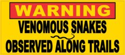 Venomous Snakes Observed Along Trails Vinyl Sticker