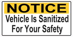 Vehicle Is Sanitized for Your Safety Vinyl Sticker