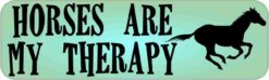 Horses Are My Therapy Vinyl Sticker