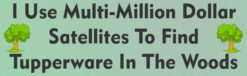 Multimillion Dollar Satellites and Tupperware Geocaching Magnet