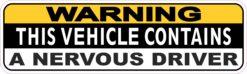 Vehicle Contains a Nervous Driver Vinyl Sticker