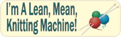 Lean Mean Knitting Machine Vinyl Sticker