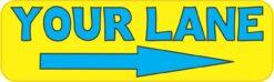 Right Arrow Your Lane Vinyl Sticker