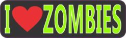 I Love Zombies Vinyl Sticker
