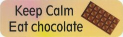 Keep Calm Eat Chocolate Magnet