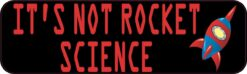 Its Not Rocket Science Magnet