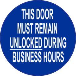 Door Must Remain Unlocked Vinyl Sticker