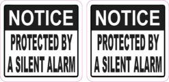 Protected by a Silent Alarm Vinyl Stickers
