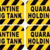 Quarantine Holding Tank Vinyl Stickers