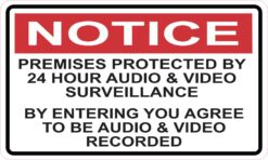 Premises Protected by 24 Hour Surveillance Magnet