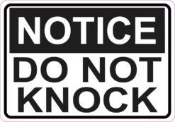 Notice Do Not Knock Vinyl Sticker