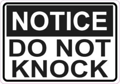 Notice Do Not Knock Magnet