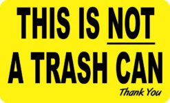 This Is Not a Trash Can Vinyl Sticker