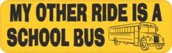 My Other Ride Is a School Bus Vinyl Sticker