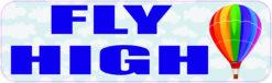 Fly High Hot Air Balloon Vinyl Sticker