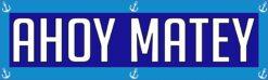 Ahoy Matey Magnet