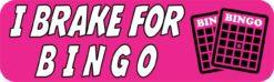 I Brake For Bingo Vinyl Sticker
