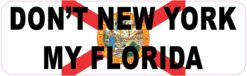 Dont New York My Florida Magnet