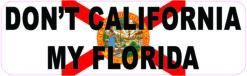 Dont California My Florida Magnet