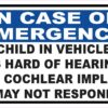 Child in Vehicle Is Hard of Hearing Has Cochlear Implant Vinyl Sticker