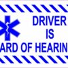 Driver Is Hard of Hearing Magnet
