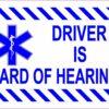 Driver Is Hard of Hearing Vinyl Sticker