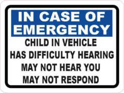 Child in Vehicle Has Difficulty Hearing Vinyl Sticker