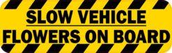 Slow Vehicle Flowers on Board Vinyl Sticker