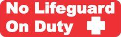 No Lifeguard on Duty Vinyl Sticker