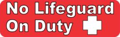 Outlined Text No Lifeguard on Duty Magnet