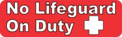 Outlined Text No Lifeguard on Duty Vinyl Sticker
