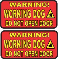 Red Do Not Open Door Working Dog Vinyl Stickers
