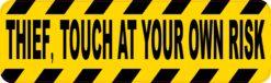 Touch at Own Risk Thief Vinyl Sticker