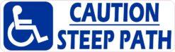 Handicap Caution Steep Path Vinyl Sticker