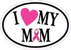 I Love My Mom Breast Cancer Ribbon Vinyl Sticker